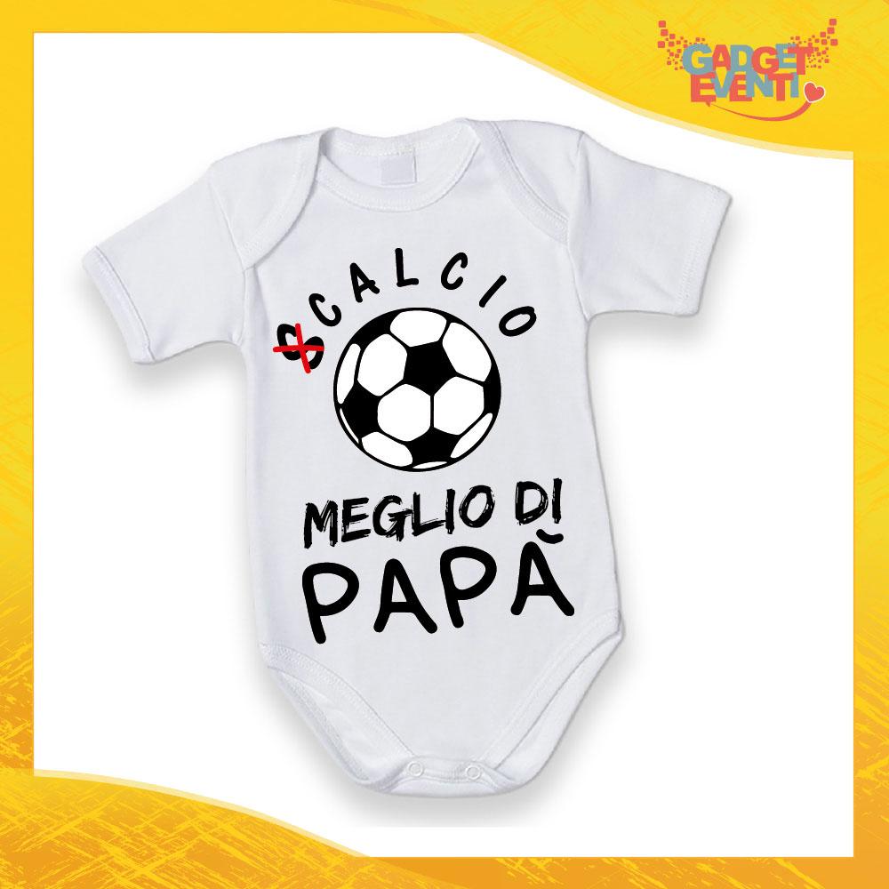 """Body Manica Corta Bodino Bimbo """"Calcio Meglio di Papà"""" Idea Regalo Gadget Eventi"""