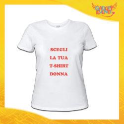 Scegli la tua T-Shirt Donna Gadget Eventi