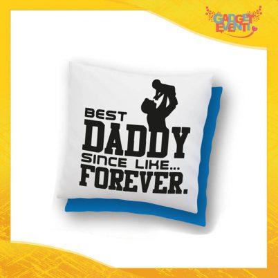 """Cuscino Quadrato """"Best Daddy Forever"""" Idea Regalo Festa del Papà Gadget Eventi"""