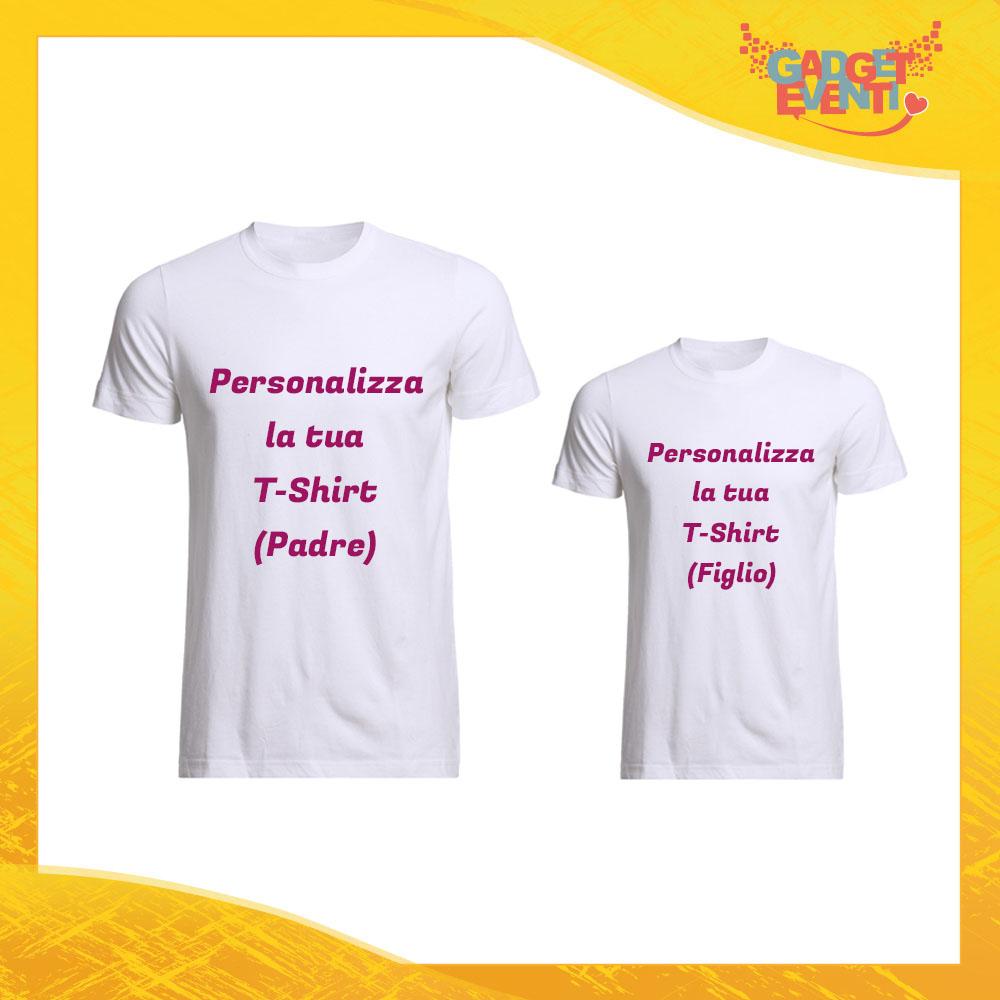Personalizza la tua Coppia di T-Shirt Magliette Padre Figlio Idea Regalo Festa del Papà Gadget Eventi