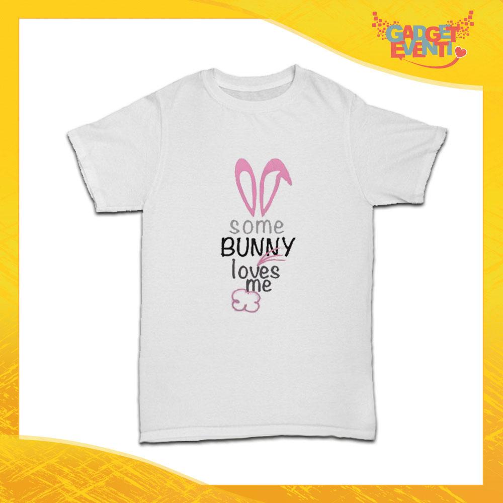 "T-Shirt Bimbo Femminuccia ""Bunny Loves Me"" Regalo Pasquale Pasqua Gadget Eventi"
