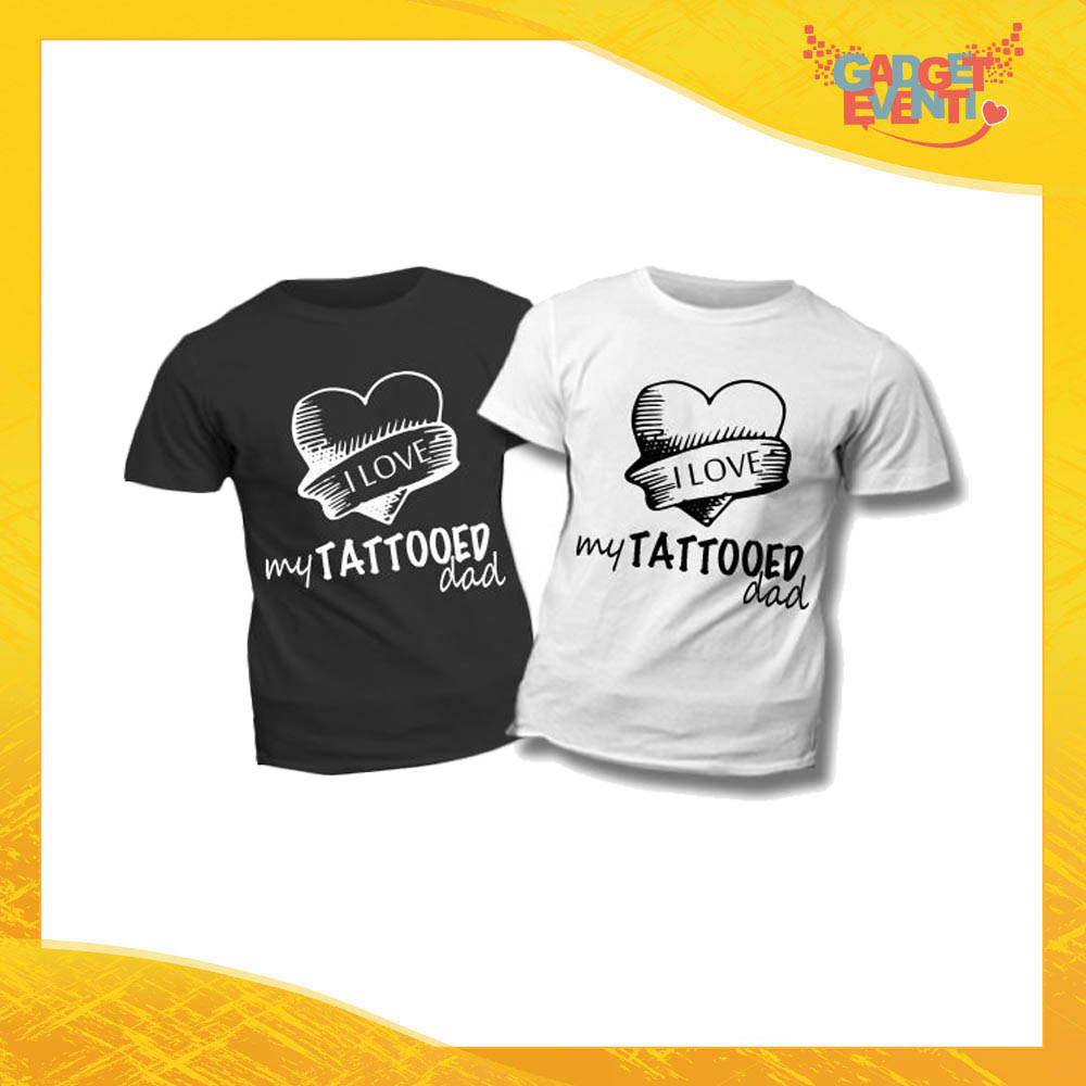 "T-Shirt Bimbo ""Love My Tattoed Dad"" Idea Regalo Bambino Festa del Papà Gadget Eventi"