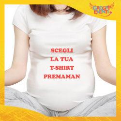 Scegli la tua T-Shirt Premaman Gadget Eventi