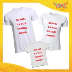 Scegli il tuo Tris di T-Shirt Magliette Padre, Madre e Figli Gadget Eventi