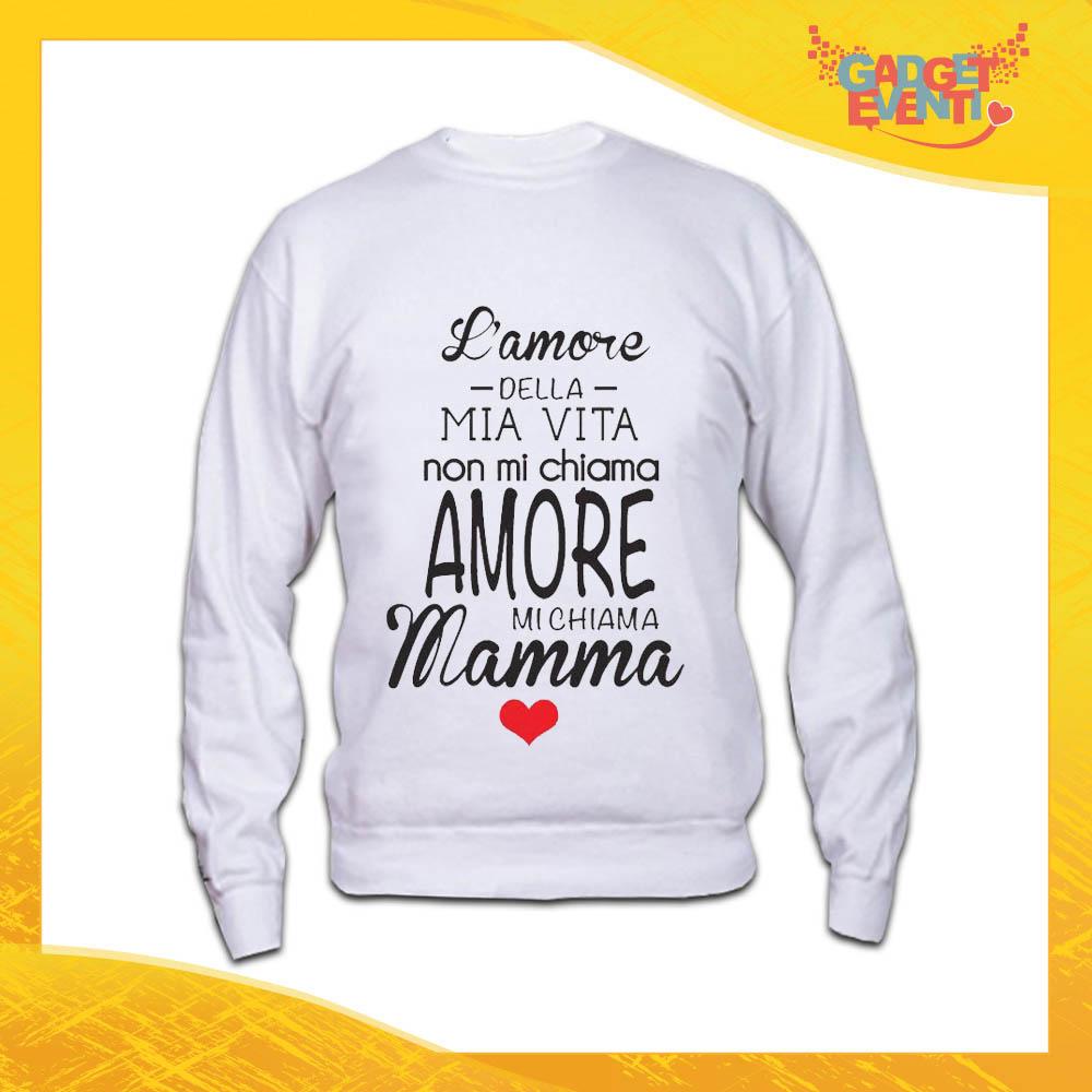 """Felpa Bianca """"Amore della mia Vita"""" Idea Regalo Festa della Mamma Gadget Eventi"""