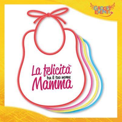 """Bavetto Femminuccia """"La Felicità ha il tuo nome"""" Bavaglino Idea Regalo Festa della Mamma Gadget Eventi"""