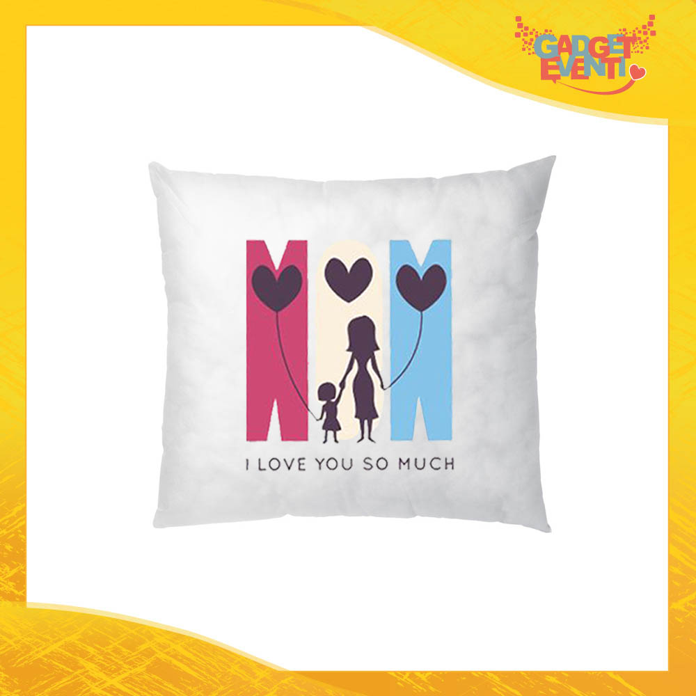 "Cuscino Quadrato ""Love You so Much"" Idea Regalo Festa della Mamma Gadget Eventi"