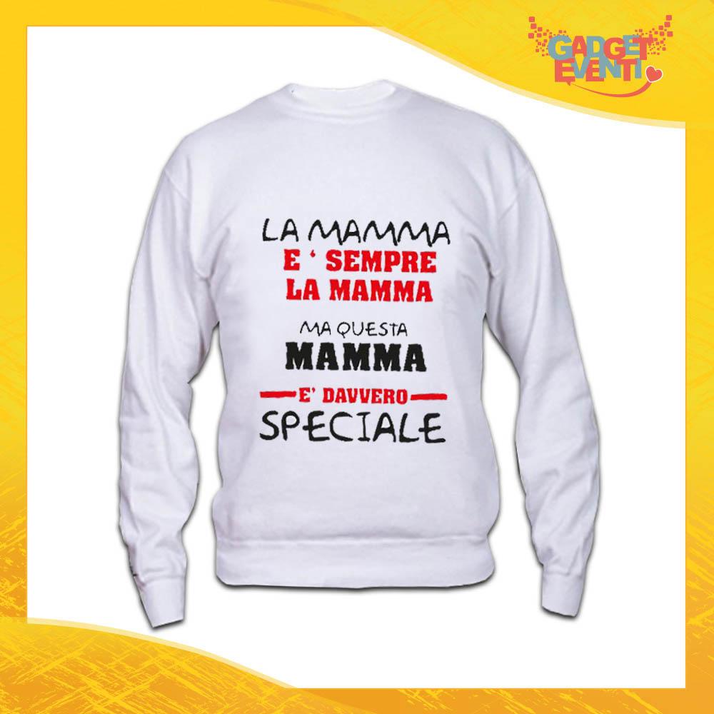 """Felpa Bianca """"Una Madre Speciale"""" Idea Regalo Festa della Mamma Gadget Eventi"""