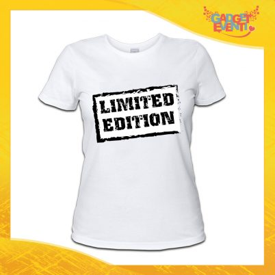 """maglietta t-shirt donna bianca """"Limited Edition"""" Idea Regalo Linea Gadget Eventi"""