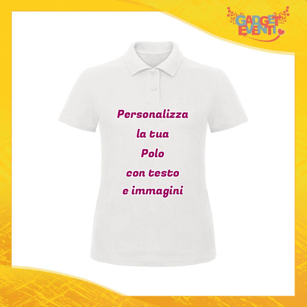 Polo Donna Bianca Personalizzata con Nome Testo Foto Immagini o Frase Gadget Eventi