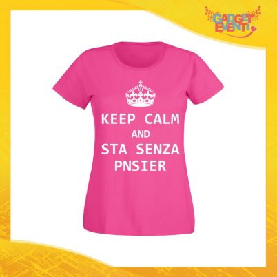 "T-Shirt Donna Fucsia ""Keep Calm Senza Pnsier"" Maglia Maglietta per l'estate Grafiche Divertenti Gadget Eventi"