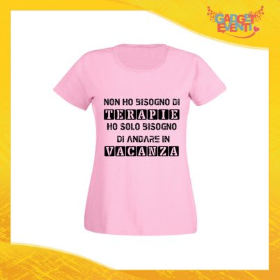 """T-Shirt Donna Rosa """"Terapia Vacanza"""" Maglia Maglietta per l'estate Grafiche Divertenti Gadget Eventi"""