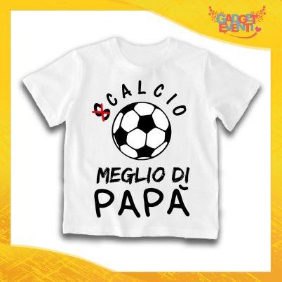 """Maglietta Bianca Bambino Bimbo Baby """"Calcio Meglio di Papà"""" Idea Regalo T-Shirt Gadget Eventi"""