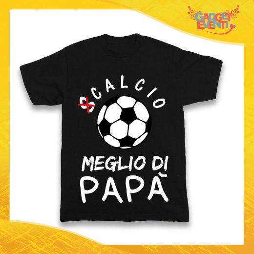 """Maglietta Nera Bambino Bimbo Baby """"Calcio Meglio di Papà"""" Idea Regalo T-Shirt Gadget Eventi"""