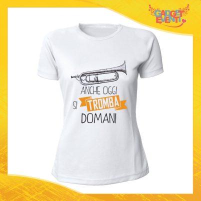 """T-Shirt Donna Bianca """"Anche oggi si tromba domani"""" Maglia Maglietta Idea Regalo Divertente Gadget Eventi"""