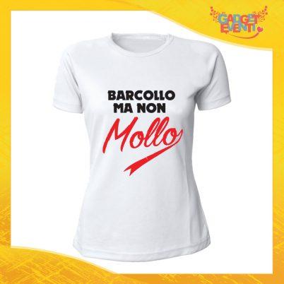 """T-Shirt Donna Bianca """"Barcollo ma non mollo"""" Maglia Maglietta Idea Regalo Divertente Gadget Eventi"""
