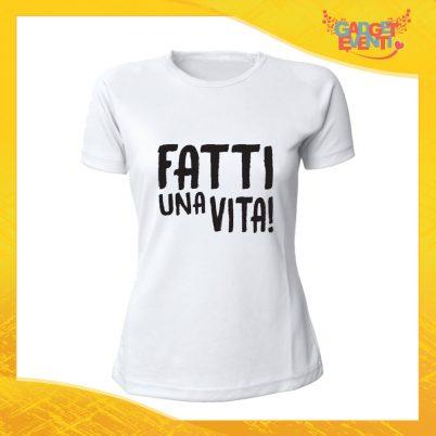 """T-Shirt Donna Bianca """"Fatti una vita"""" Maglia Maglietta Idea Regalo Divertente Gadget Eventi"""