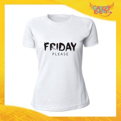 """T-Shirt Donna Bianca """"Friday Please"""" Maglia Maglietta Idea Regalo Divertente Gadget Eventi"""