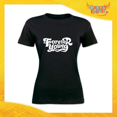 """T-Shirt Donna Nera """"Forever Young"""" Maglia Maglietta Idea Regalo Divertente Gadget Eventi"""