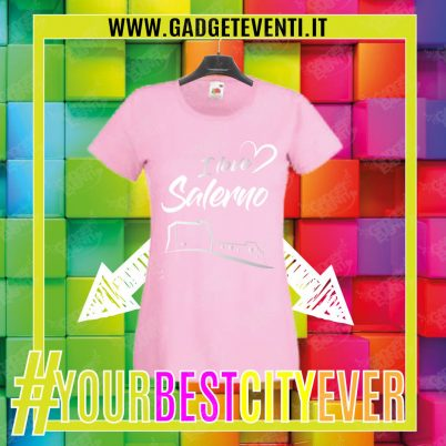 """T-Shirt Donna Rosa """"I Love Salerno"""" Maglietta Estiva della tua Città Idea regalo gadget Eventi"""