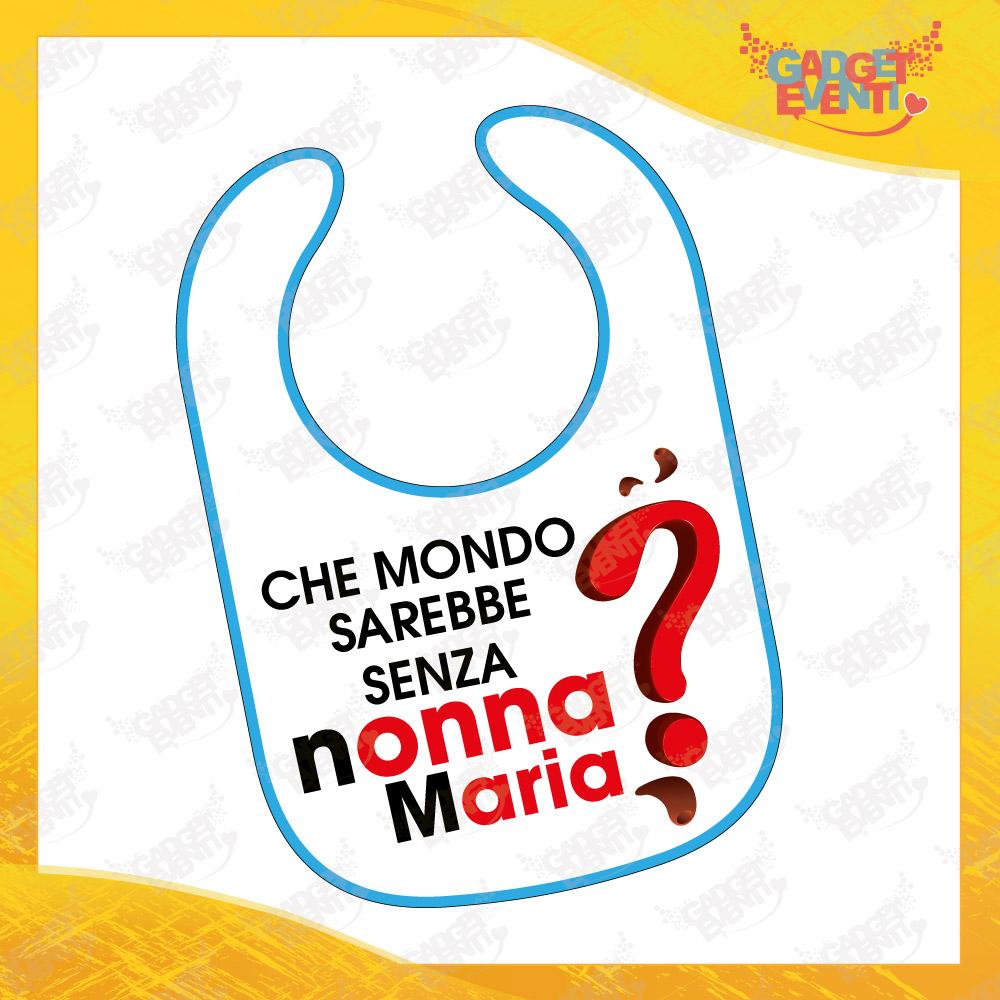 """Bavetto Azzzurro """"Che Mondo Senza Nonni"""" Grafica Donna Bavaglino Bimbo Idea Regalo Festa dei Nonni Gadget Eventi"""