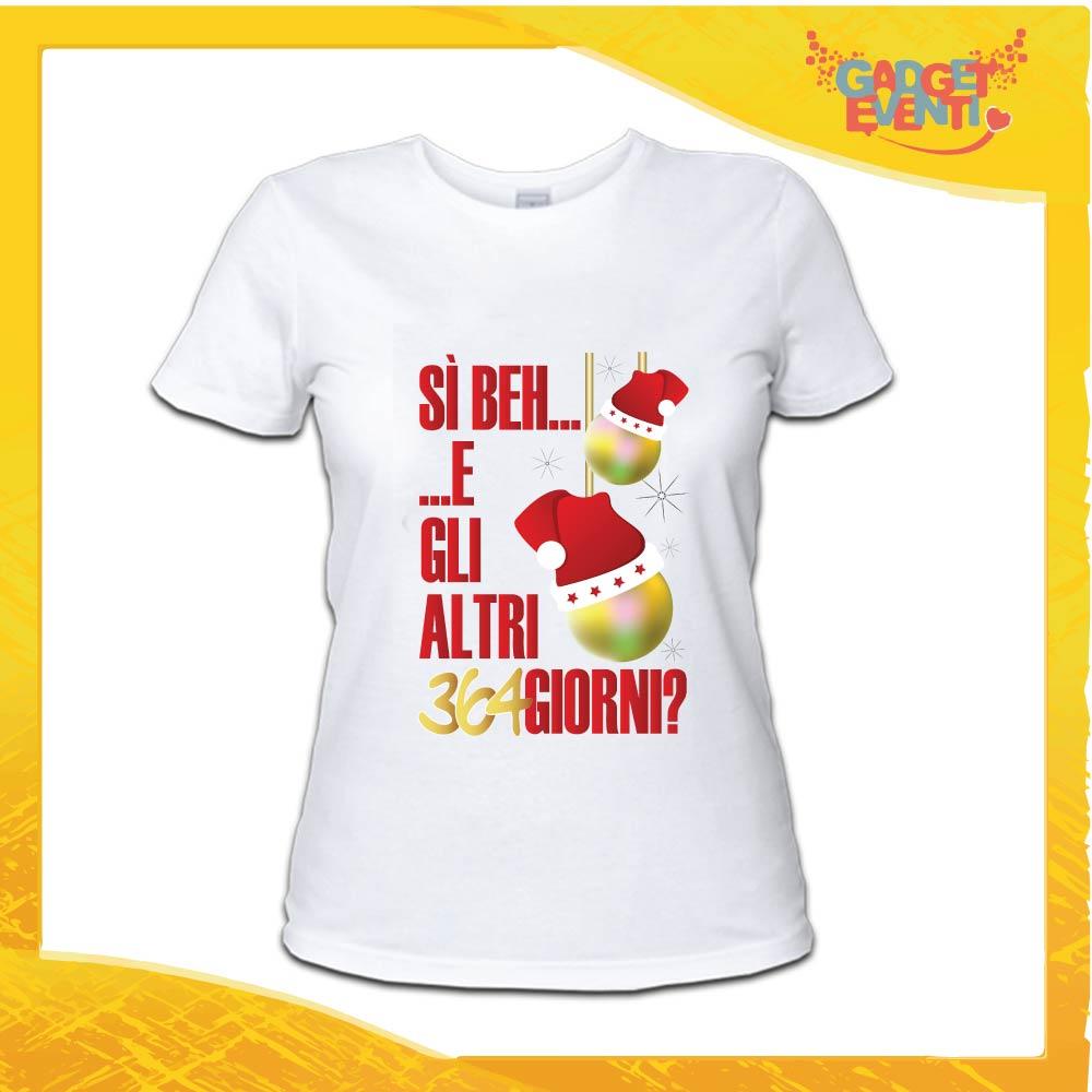 """T-Shirt Donna Natalizia Bianca """"Gli Altri 364 Giorni?"""" grafica Rossa Maglietta per l'inverno Maglia Natalizia Idea Regalo Gadget Eventi"""
