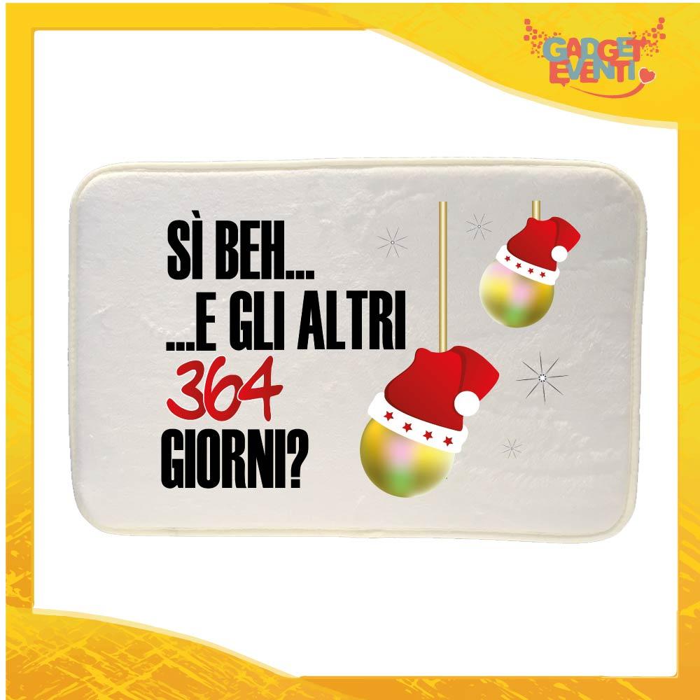 """Tappeto per la tua casa Natalizio Personalizzato grafica Nera """"Gli Altri 364 Giorni?"""" Idea Regalo per la Casa Zerbino di Natale per Pavimenti Gadget Eventi"""
