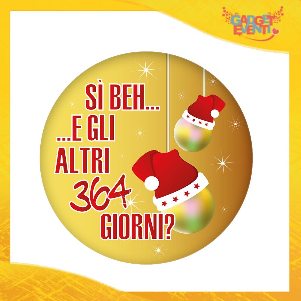 """Mouse Pad Tondo Natalizio Grafica Oro """"Gli Altri 364 Giorni?"""" tappetino pc ufficio idea regalo festa di Natale gadget eventi"""