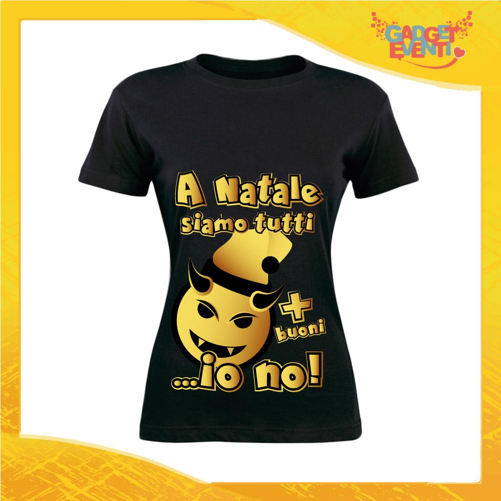 """T-Shirt Donna Natalizia Nera """"A Natale Siamo Tutti più Buoni"""" Maglietta per l'inverno Maglia Natalizia Idea Regalo Gadget Eventi"""