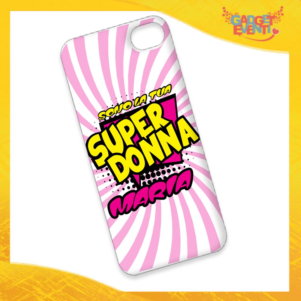 """Cover Smartphone Cellulare Tablet """"Super Donna con Nome"""" San Valentino Gadget Eventi"""