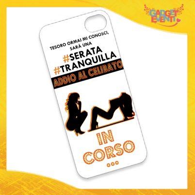 """Cover Smartphone Cellulare Tablet """"Serata Tranquilla"""" Addio al Celibato Gadget Eventi"""