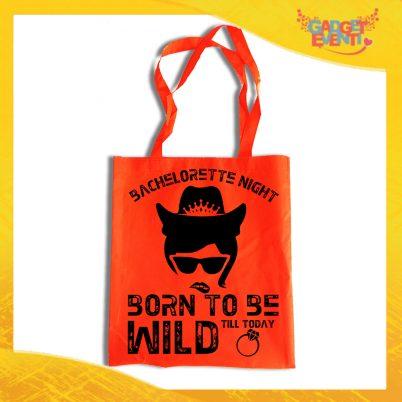 """Borsa Shopper Arancio Fluo """"Born To Be Wild"""" Idea Regalo Per Addii al Nubilato Gadget Eventi"""